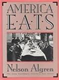 America Eats (Iowa Szathmary Culinary Arts Series)