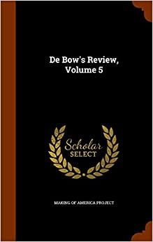 Book De Bow's Review, Volume 5