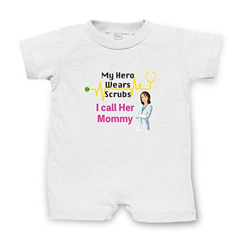 My Hero Wears Scrubs I Call Her Mommy Short Sleeve Taped Neck Boys-Girls Cotton Infant Romper Jersey Tee - White, 6 Months -