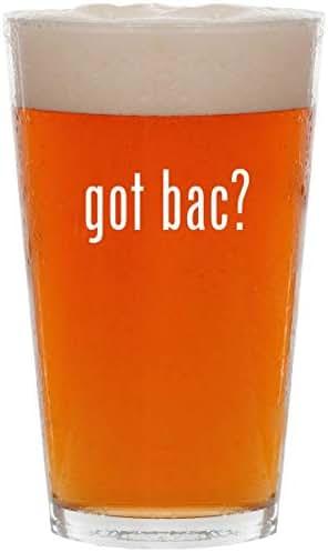 got bac? - 16oz All Purpose Pint Beer Glass