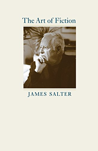 Thing need consider when find james salter the art of fiction?