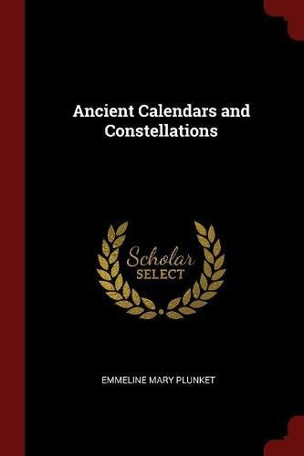 Ancient Calendars and Constellations PDF