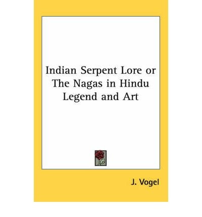 Download Indian Serpent Lore or The Nagas in Hindu Legend and Art (Paperback) - Common ebook