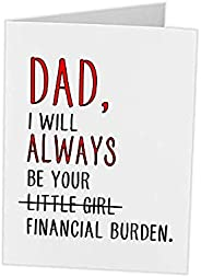 Fathers Day Gifts Card From Daughter Personalized | Funny Cute Card | Daddy Birthday Financial Burden | Gag Gi