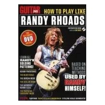 Guitar World: How to Play Like Randy Rhoads [Import]