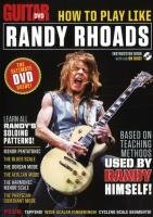 Guitar World -- How to Play Like Randy Rhoads: The Ultimate DVD Guide -- Based on Teaching Methods Used by Randy Himself!