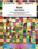 Holes Teacher Guide, Novel Units, Inc., 1581306148