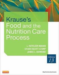 Krause's Food & the Nutrition Care Process (Krause's Food & Nutrition Therapy) 13th (thirteenth) edition