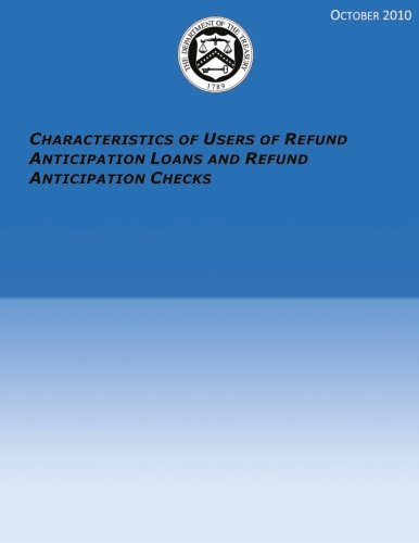 Download Characteristics of Users of Refund Anticipation Loans and Refund Anticipation Checks PDF
