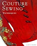 Couture Sewing Techniques (93) by Shaeffer, Claire [Paperback (2001)]