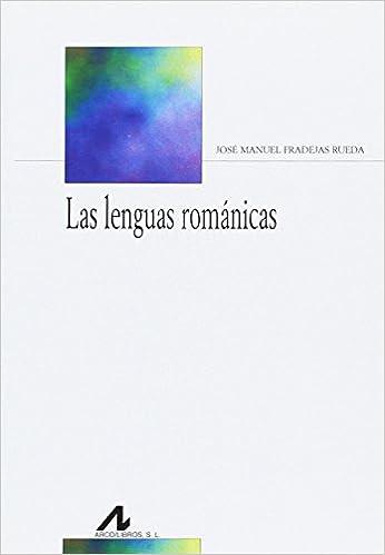 Las lenguas románicas (Bibliotheca Philologica): Amazon.es ...