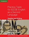 Practice Tests for IGCSE English as a Second Language, Marian Barry and Barbara Campbell, 0521140595