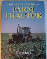 (The Great American Farm Tractor )