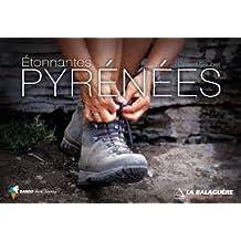 Pyrenees Etonnantes - Marcher, Decouvrir, Aprecier 2011