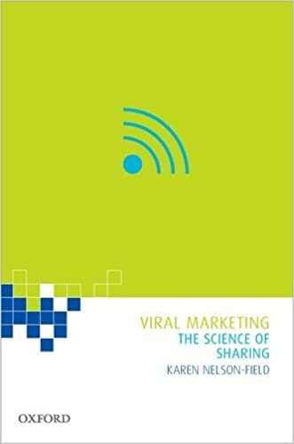 Book Viral Marketing: The Science of Sharing by Karen Nelson-Field (2013-10-03)