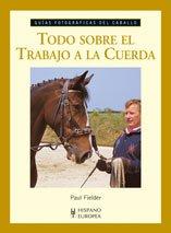 Descargar Libro Todo Sobre El Trabajo A La Cuerda Paul Fielder