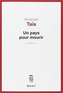 Un pays pour mourir, roman, Taïa, Abdellah