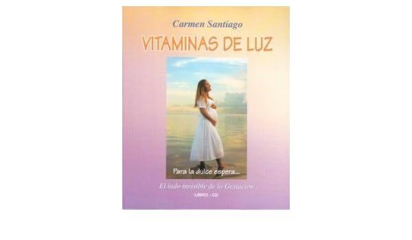 Carmen Santiago - Vitaminas De Luz - Para La Dulce Espera -Libro - Cd - Amazon.com Music