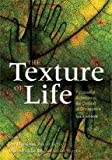 The Texture of Life: Purposeful Activities in the Context of Occupation, 3rd Edition, Jim Hinojosa, Marie-Louise Blount, 1569002843