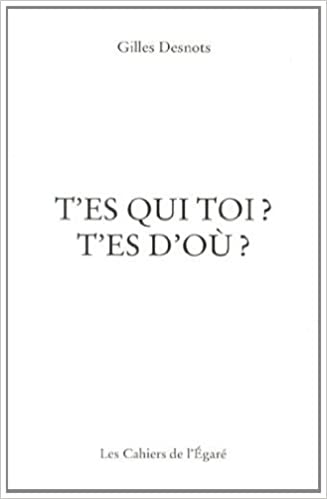 Lire un T'es qui toi ? T'es d'où ? epub pdf