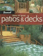 Ideas For Great Patios & Decks [Paperback] by
