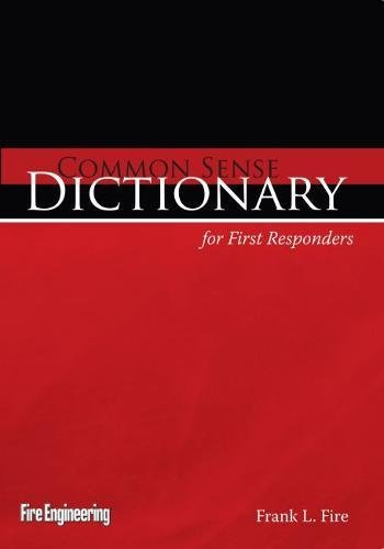 Common Sense Dictionary for First Responders