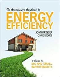 The Homeowner's Handbook to Energy Efficiency: Publisher: Saturn Resource Management