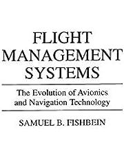 Flight Management Systems: The Evolution of Avionics and Navigation Technology