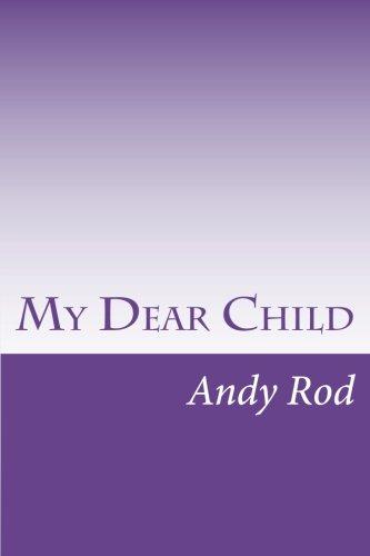 My Dear Child: A financial advice for my dearest one PDF