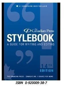 The Canadian Press Stylebook A Guide For Writing And Editing 14th Edition