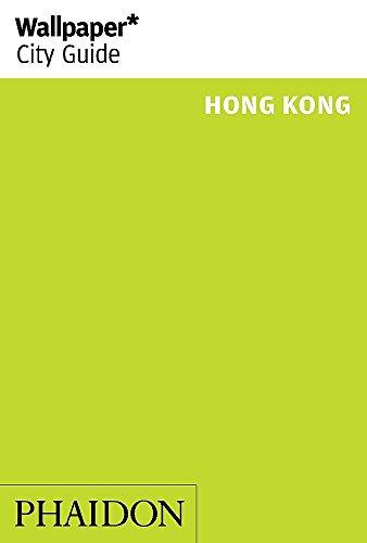 Wallpaper* City Guide Hong Kong 2015 (Wallpaper City Guides)