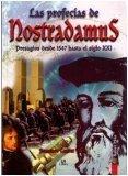 img - for Las profecias de nostradamus: Presagios desde 1547 hasta el siglo XXI (Saber Mas) book / textbook / text book