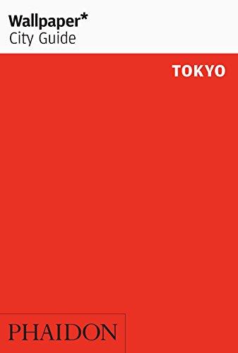 Wallpaper* City Guide Tokyo (Wallpaper City Guides)