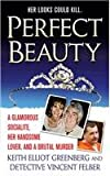 Perfect Beauty: A glamorous Socialite, her handsome lover, and Brutal Murder (St. Martin's True Crime Library)