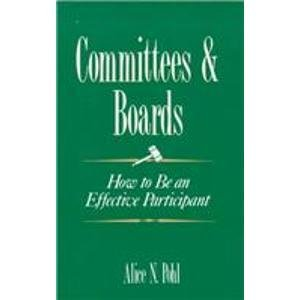 Committees and Boards: How to Be an Effective Participant