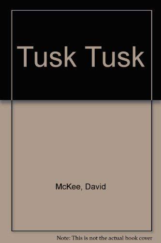 Tusk Tusk David McKee