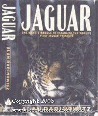 - Jaguar: Struggle and Triumph in the Jungles of Belize