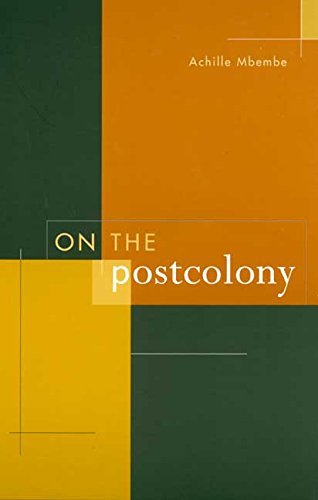 On the Postcolony (Studies on the History of Society and Culture)