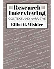 Research Interviewing: Context and Narrative