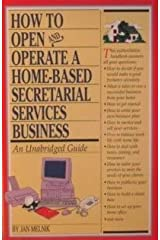 How to Start a Home-Based Secretarial Services Business Paperback