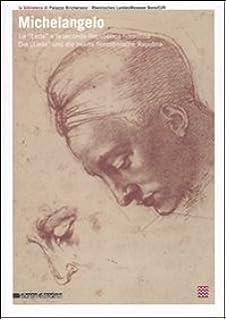 michelangelo e il mito leda disegni e documenti italian edition