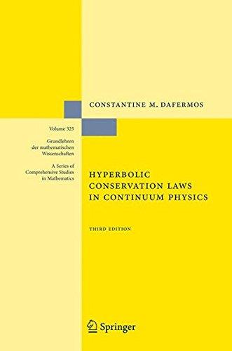 Hyperbolic Conservation Laws in Continuum Physics (Grundlehren der mathematischen Wissenschaften)