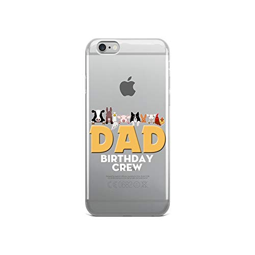 iPhone 6/6s Pure Clear Case Crystal Clear Cases Cover Dad Birthday Crew Barnyard Farm Animals Bday Party Transparent