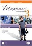 Vitamines version «multi». Per la Scuola media. Con CD Audio. Con CD-ROM: 3