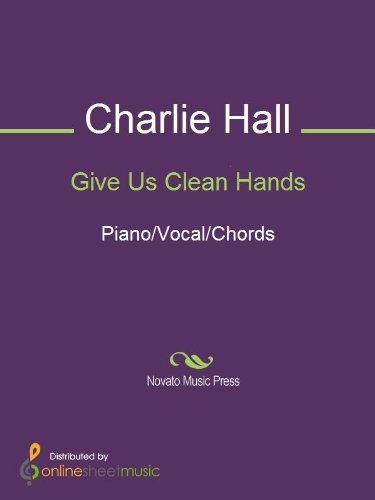 Give Us Clean Hands - Kindle edition by Charlie Hall. Arts ...