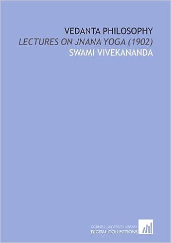 Vedanta Philosophy: Lectures on Jnana Yoga (1902): Swami ...