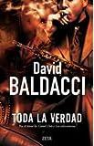 Toda la Verdad, David Baldacci, 8498725054