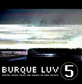 Price comparison product image Burque Luv 5: Digital Music From the Sands of New Mexico