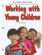 Working with Young Children: The Observation Guide