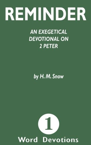 Download Reminder: An Exegetical Devotion on 2 Peter (One Word Devotionals) (Volume 1) pdf epub